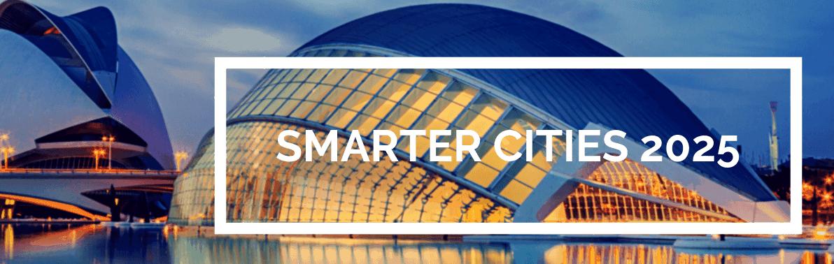 Smarter Cities 2025. Inversión en ciudades inteligentes