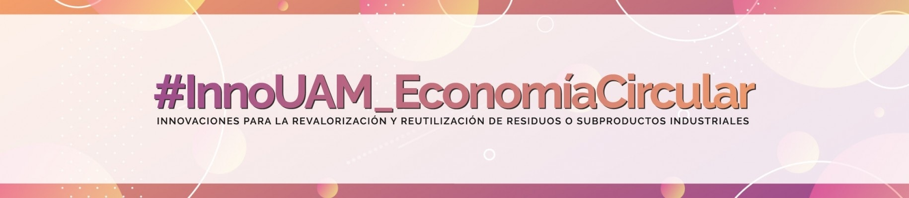 Logo with the name of the event, InnoUAM_EconomíaCircular, in which Ferrovial Servicios participates
